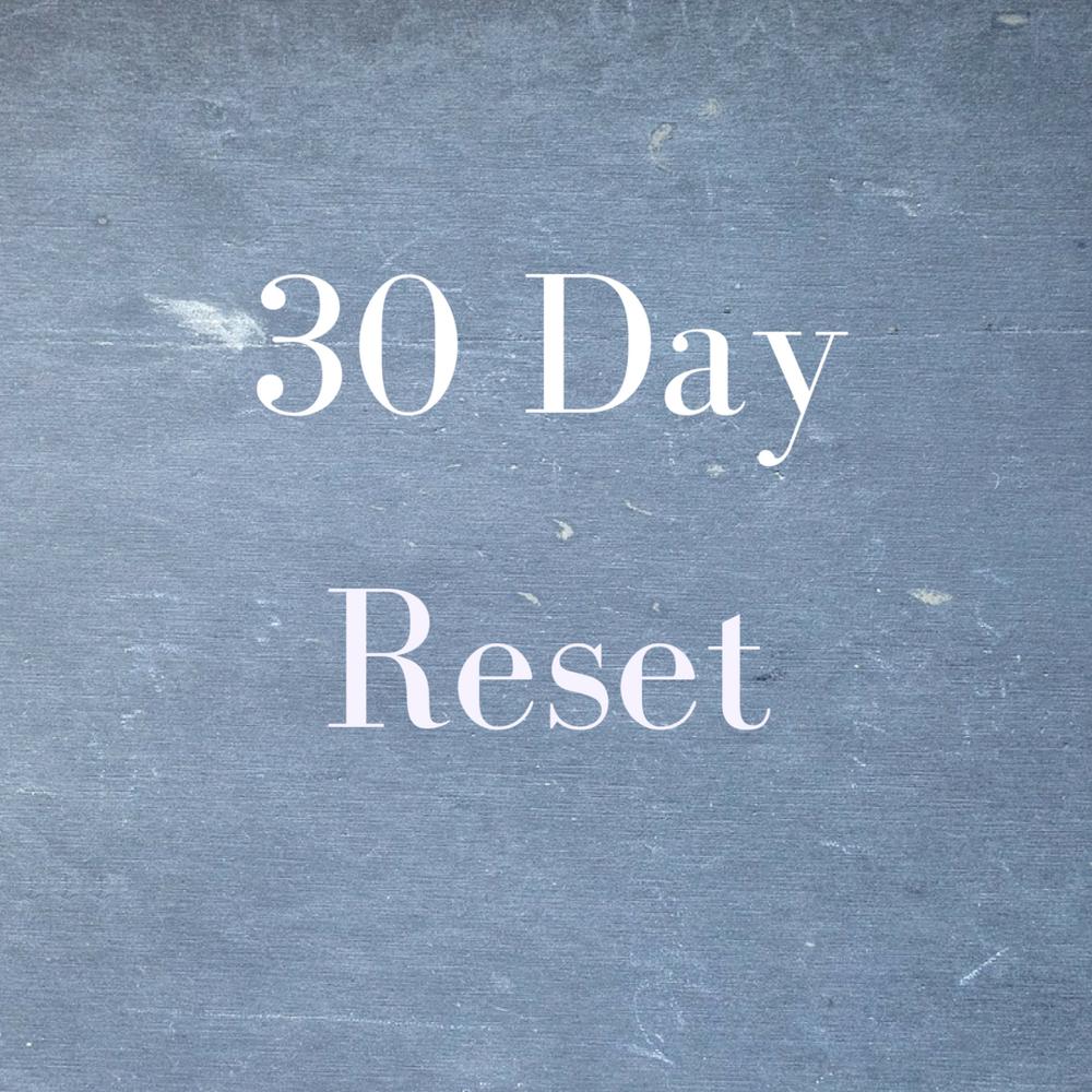30-Day Reset